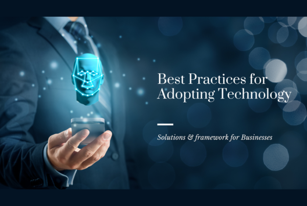 Best Practices for Adopting Technology