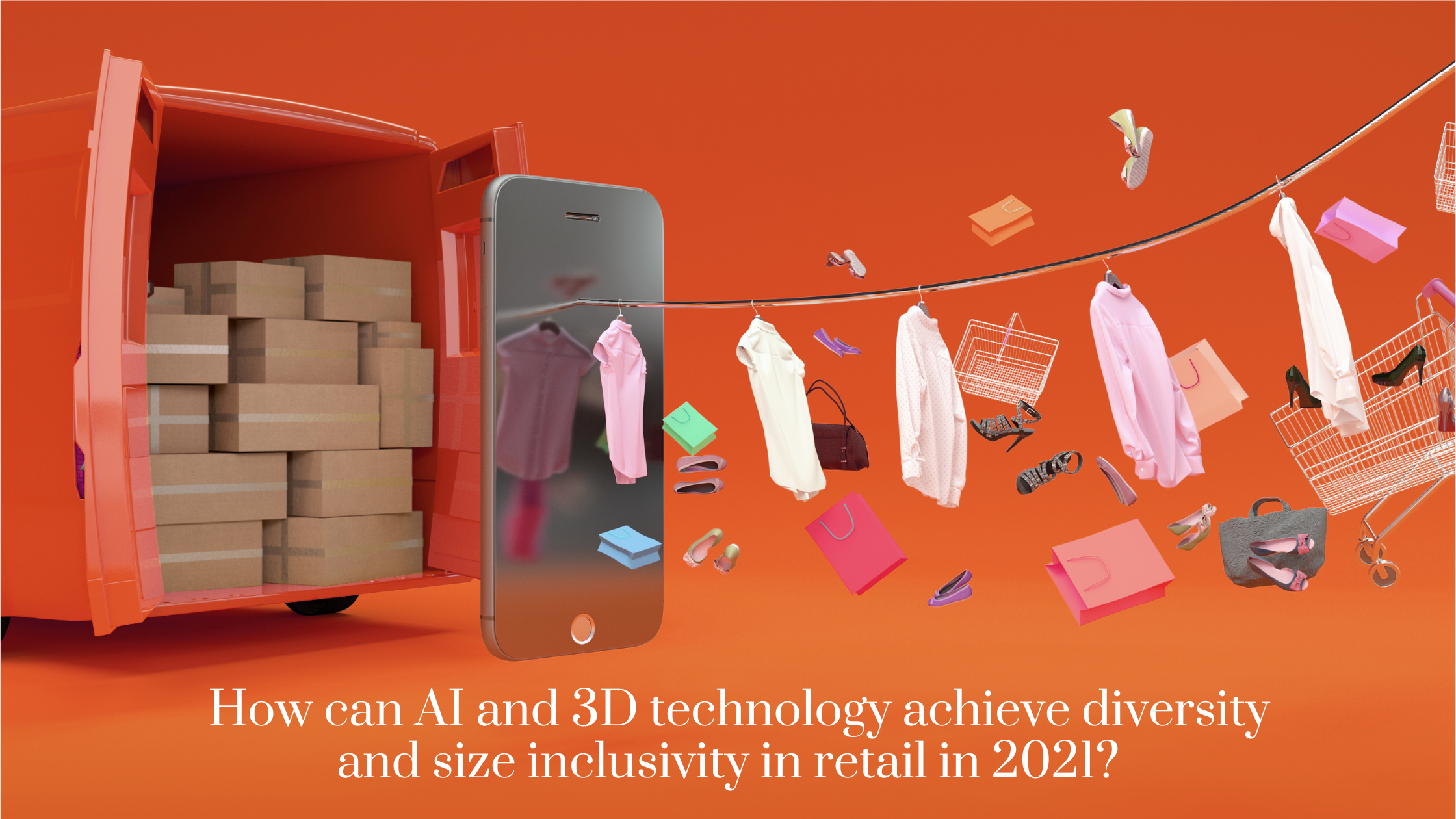 How can AI and 3D technology achieve diversity and size inclusivity in retail in 2021?